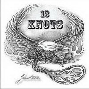 13 Knots- Justice