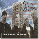 Across The Hudson – Our Side Of The Story