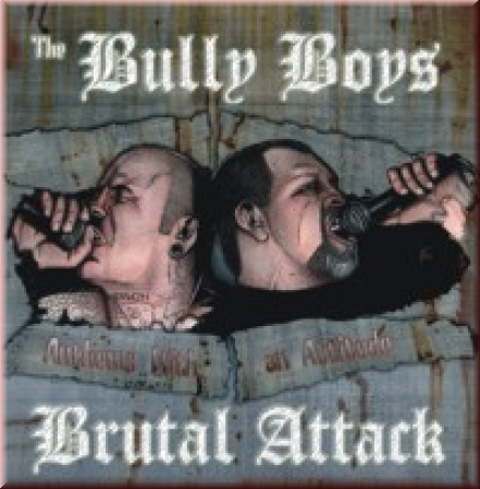 Bully Boys & Brutal Attack – Anthems with Attitude | Label56