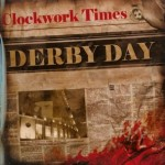 Clockwork Times- Derby Day