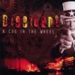 Dissident- A Cog In The Wheel