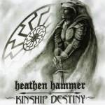 Heathen Hammer- Kinship Destiny