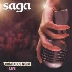Saga- Comrades Night Live