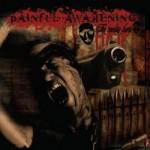 Painful Awakening- The Reality Hurts