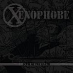 Xenophobe/ Battlecry- Scum Of The Earth