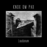 Knox Om Pax- Laudanum