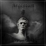 Argentum- Martial Anti Decadence Music