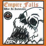 Empire Falls – War Is Inevitable