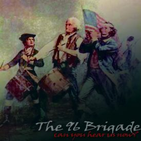 96 Brigade – Can You Hear Us Now ?