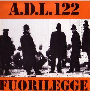 A.D.L.122- Fuorilegge