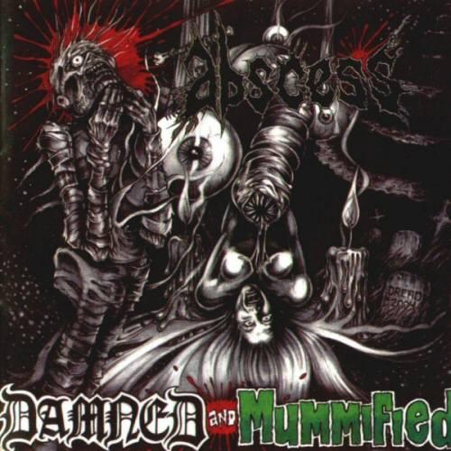 Abscess – Damned & Mummified