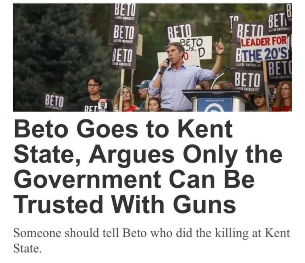 Robert Francis O'Rourke Goes To Kent State & Argues Against Gun Ownership. The Memes Write Themselves