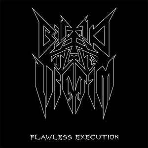 Bleed The Victim- Flawless Execution