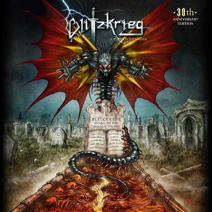 Blitzkrieg- A Time of Changes: 30th Anniversary Edition