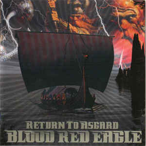Blood Red Eagle- Return To Asgard
