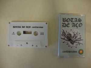 Botas De Aco- Confederados (Cassette)