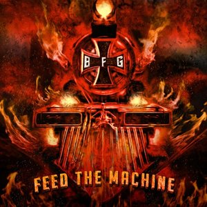 Bound For Glory- Feed The Machine