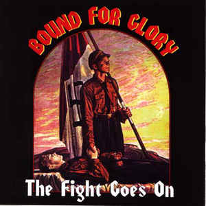 Bound For Glory- The Fight Goes On