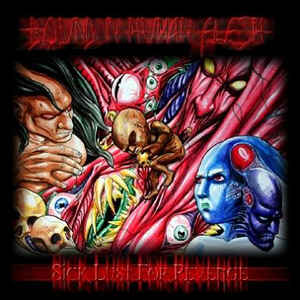 Bound In Human Flesh- Sick Lust For Revenge