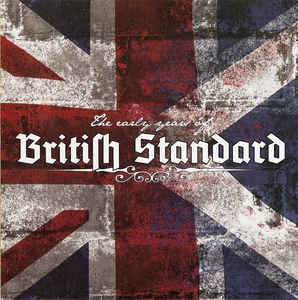British Standard- The Early Years