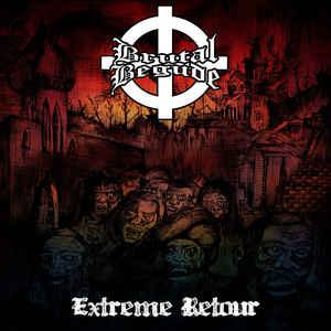 Brutal Begude- Extreme Retour