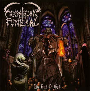 Carpathian Funeral- The End Of God
