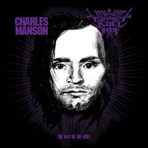 Charles Manson / Seges Findere- The Way Of The Wolf