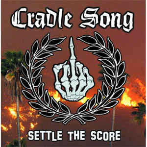 Cradle Song- Settle The Score