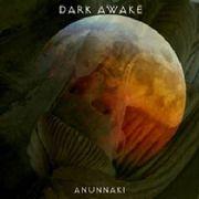 Dark Awake- Anunnaki