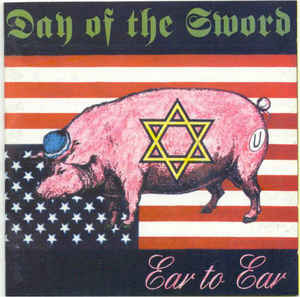 Day Of The Sword- Ear To Ear