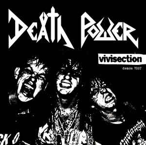 Death Power- Vivisection / Demos 1987