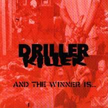 Driller Killer- And The Winner Is