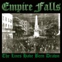 Empire Falls- The Lines Have Been Drawn