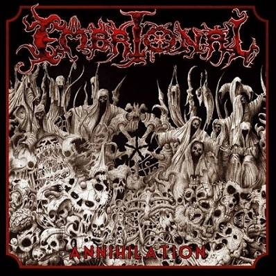 Embrional- Annihilation 2007 + Live