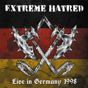Extreme Hatred- Live In Germany 1998