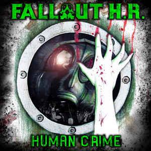 Fallout H. R.- Human Crime