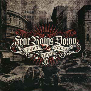 Fear Rains Down- Bury Their Rules