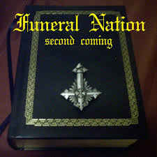 Funeral Nation- Second Coming