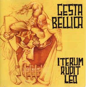 Gesta Bellica- Iterum Rudit Leo