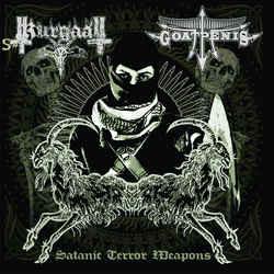 Goatpenis / Kurgaall- Satanic Terror Weapons