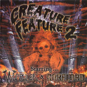 Gorelord / Wurdulak- Creature Feature 2