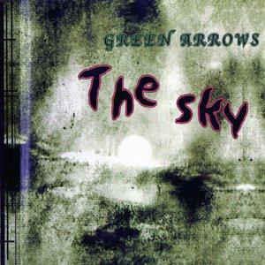 Green Arrows- The Sky