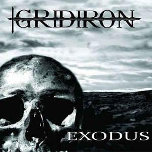 Gridiron- Exodus
