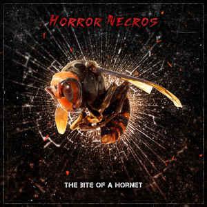 Horror Necros- The Bite Of A Hornet