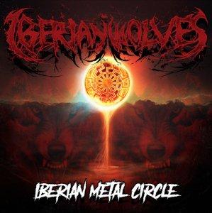 Iberian Wolves- Iberian Metal Circle