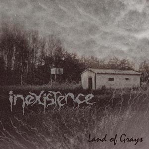 Inexistence- Land Of Grays