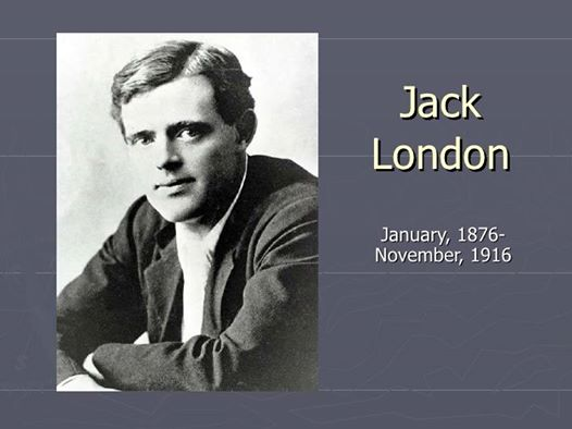 Happy Birthday Jack London