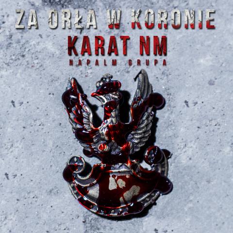 Karat NM- Za Orla w Koronie