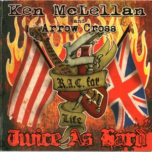 Ken McLellan And Arrow Cross- Twice As Hard