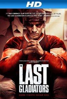 Movies: The Last Gladiators